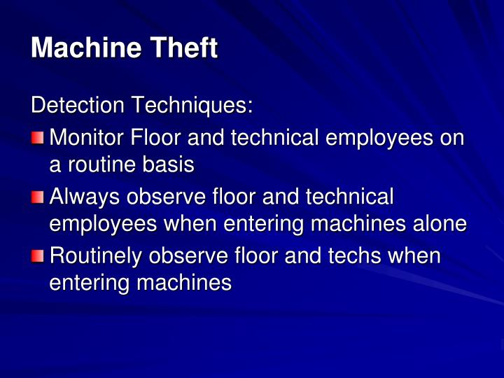 Machine Theft