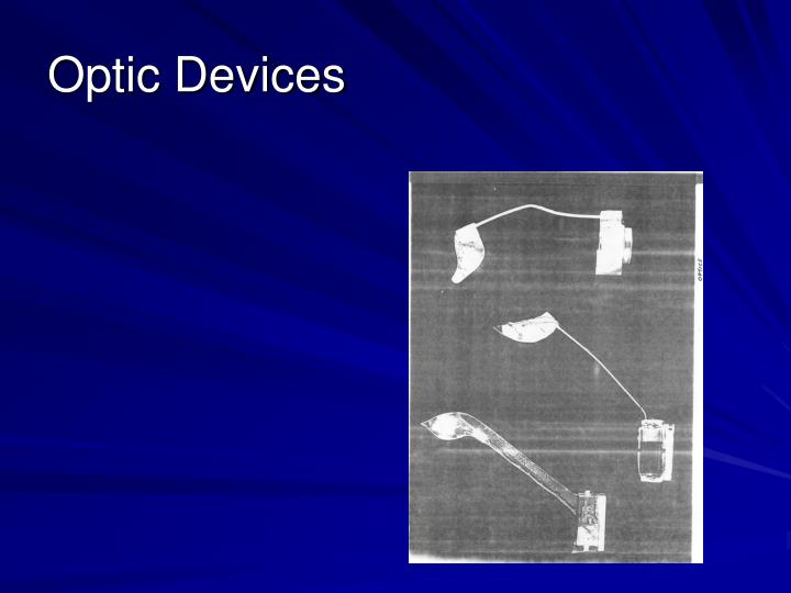 Optic Devices