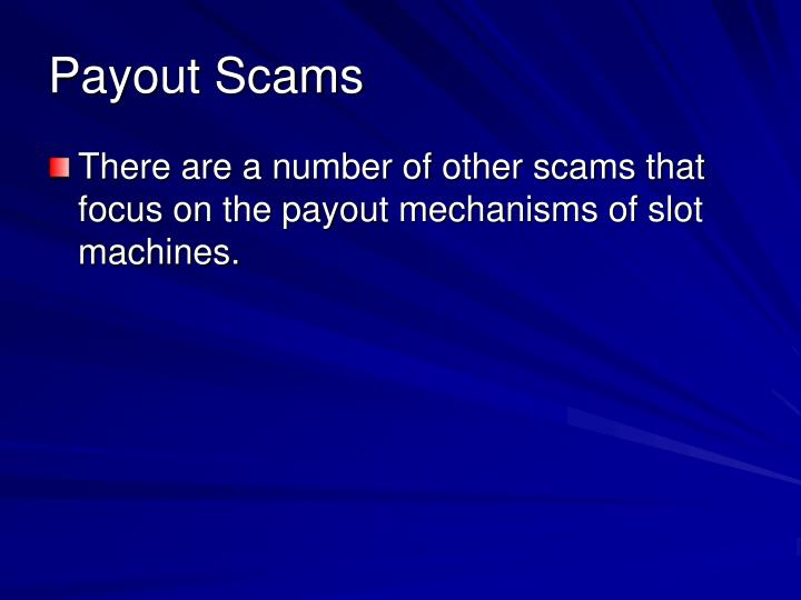 Payout Scams