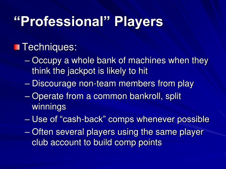 """Professional"" Players"