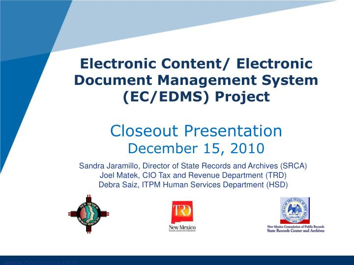 Electronic Content/ Electronic Document Management System (EC/EDMS) Project