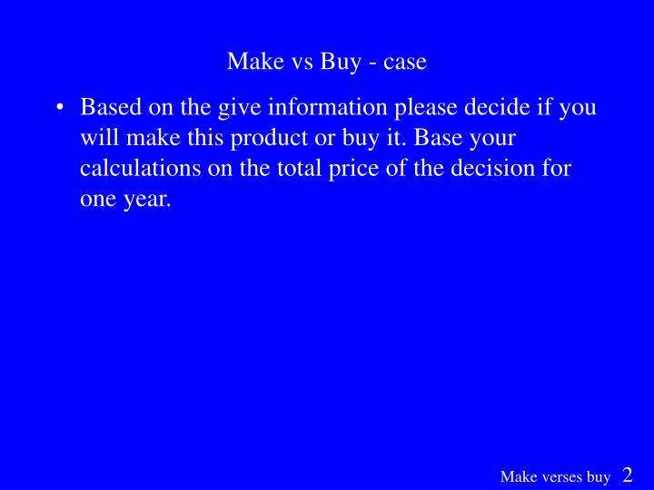 Make vs Buy - case