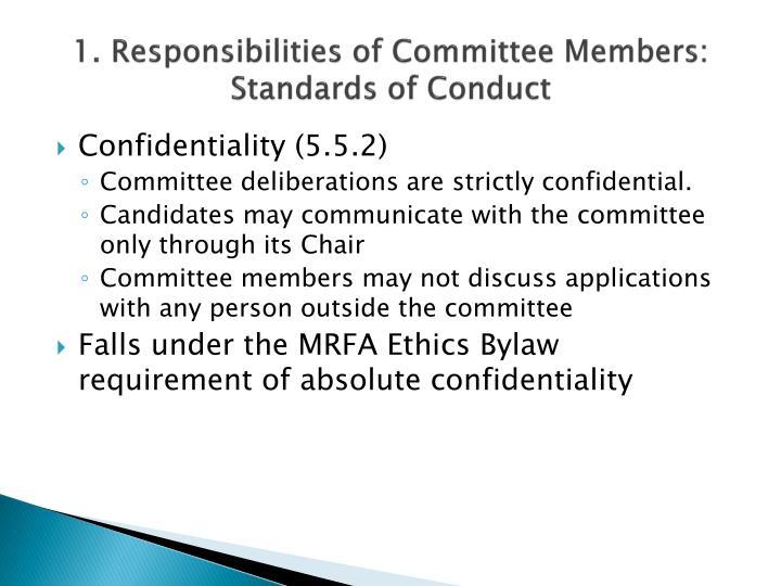 1. Responsibilities of Committee Members: Standards of Conduct