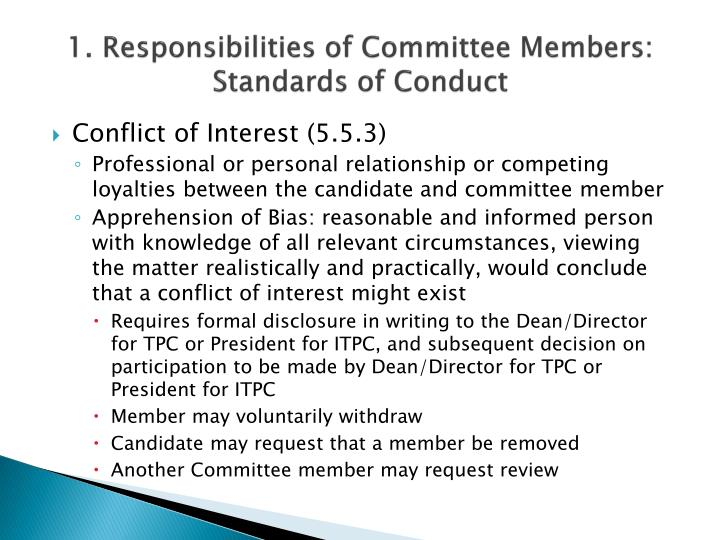 1. Responsibilities of Committee Members: Standards of Conduct