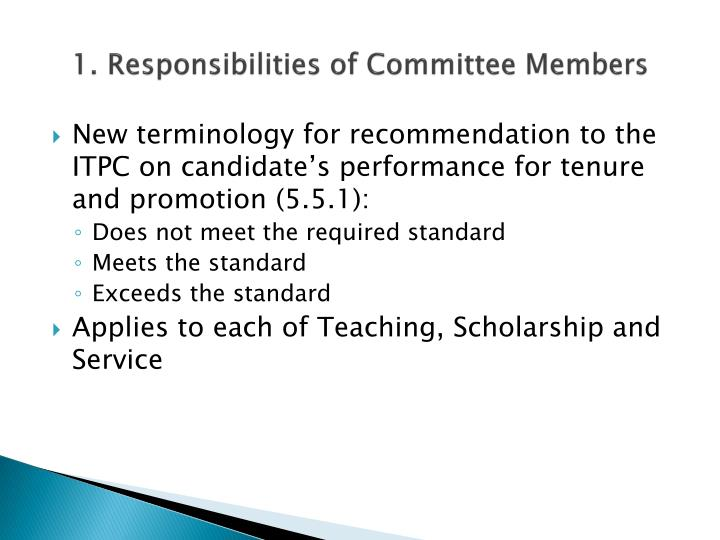 1. Responsibilities of Committee Members