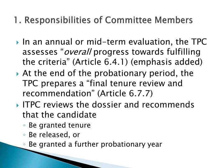 1. Responsibilities of Committee Members