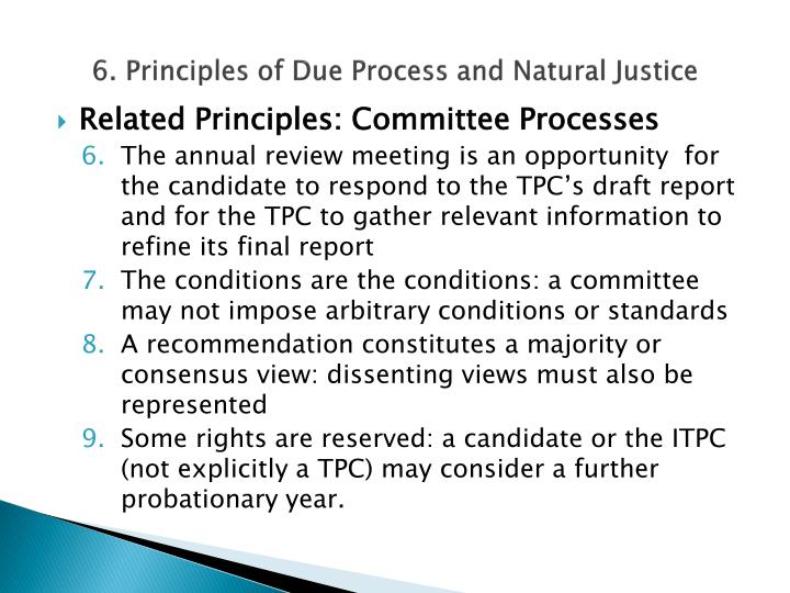 6. Principles of Due Process and Natural Justice