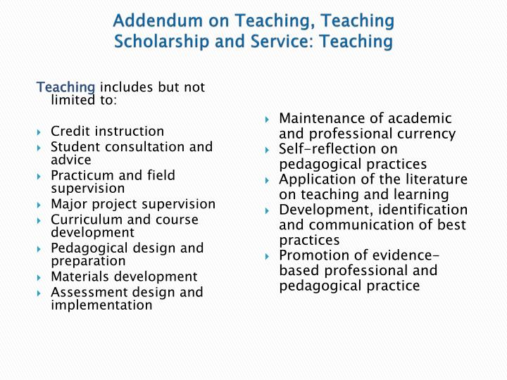 Addendum on Teaching, Teaching