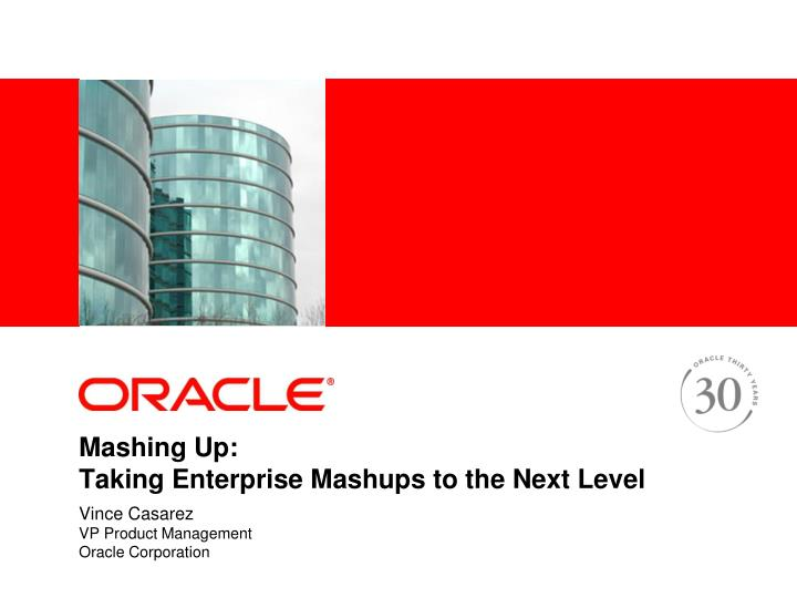 Mashing up taking enterprise mashups to the next level