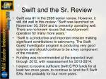 swift and the sr review