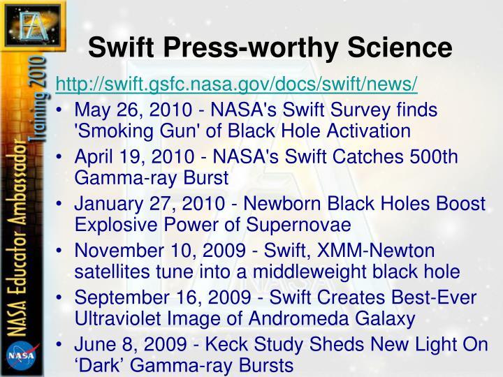 Swift Press-worthy Science