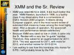 xmm and the sr review