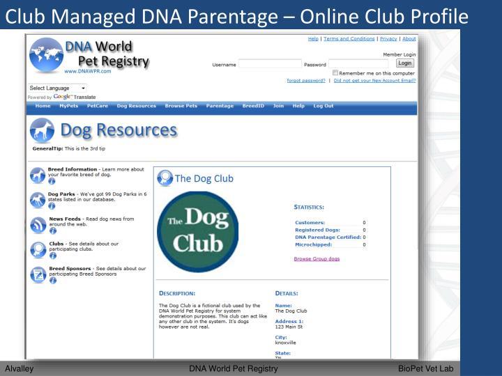 Club Managed DNA Parentage – Online Club Profile
