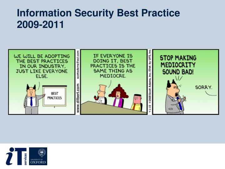 Information Security Best Practice 2009-2011
