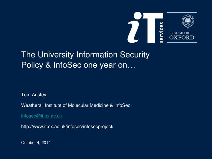 The university information security policy infosec one year on