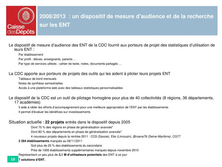 2008/2013  : un dispositif de mesure d