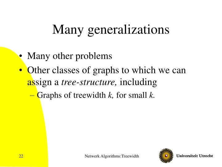 Many generalizations