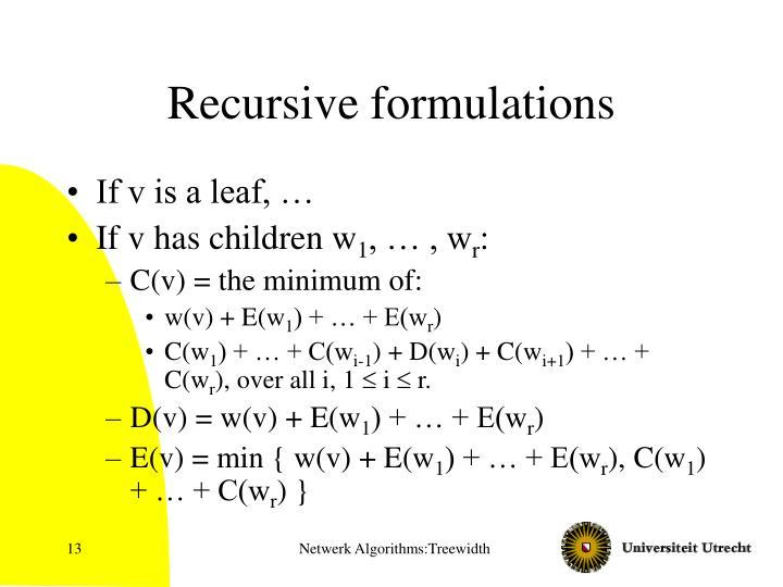 Recursive formulations