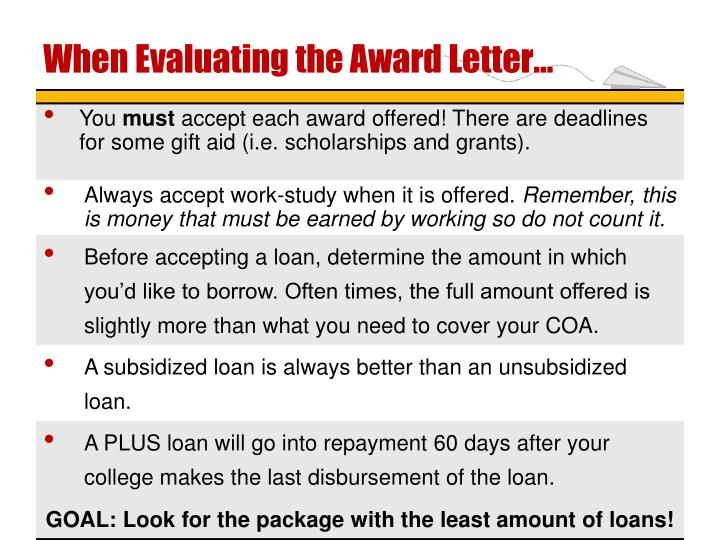When Evaluating the Award Letter…
