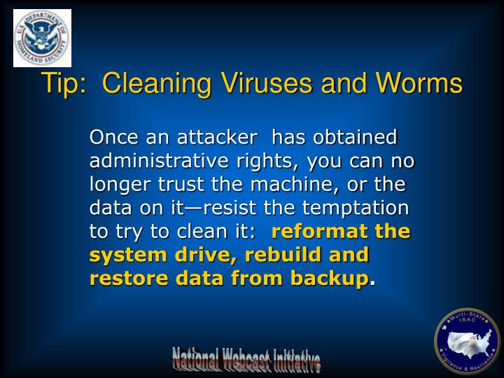 Tip:  Cleaning Viruses and Worms