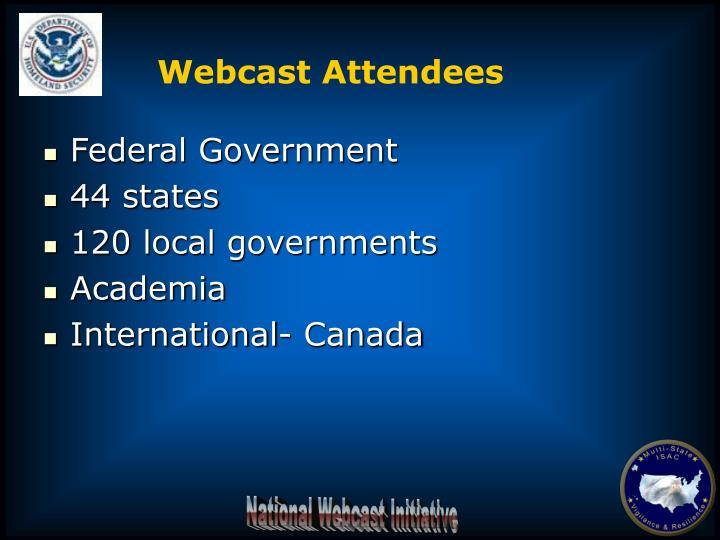 Webcast Attendees