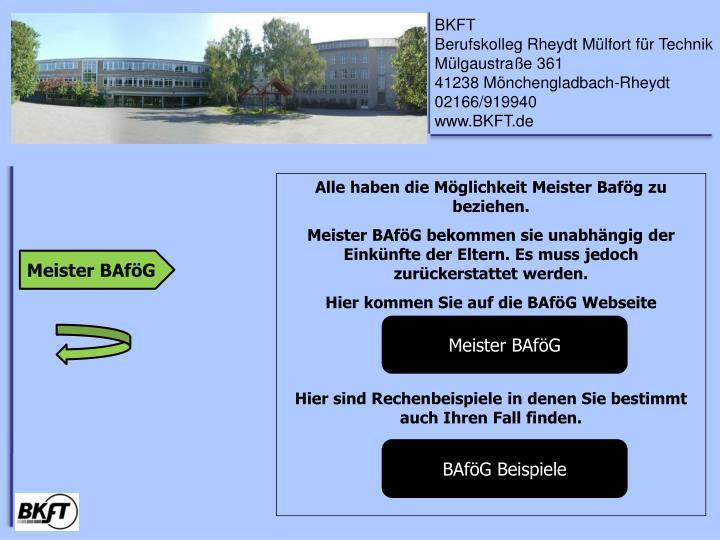 Alle haben die Möglichkeit Meister Bafög zu beziehen.