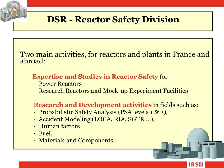 Two main activities, for reactors and plants in France and abroad: