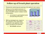 follow up of french plant operation