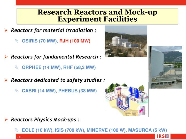 Research Reactors and Mock-up Experiment Facilities
