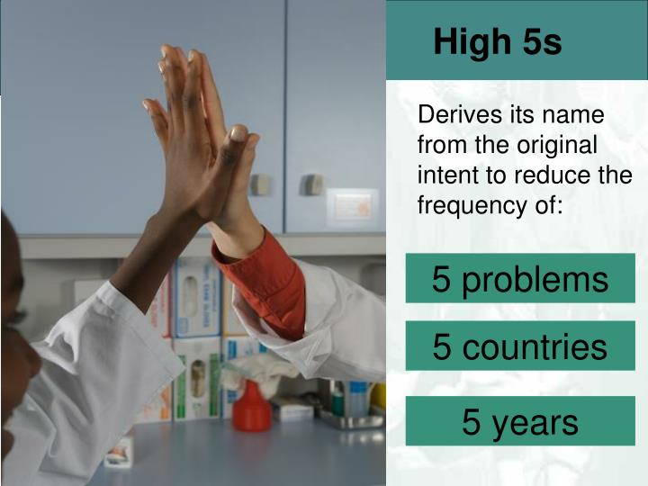High 5s
