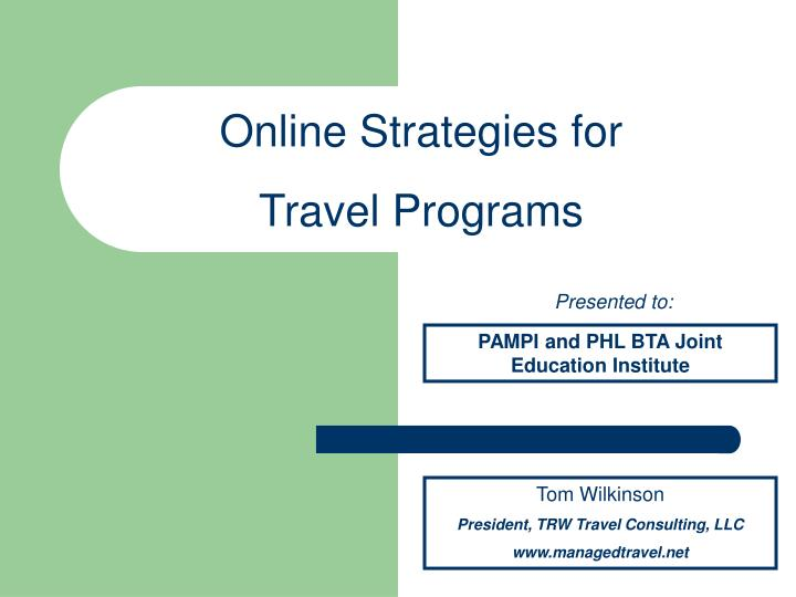 Online Strategies for