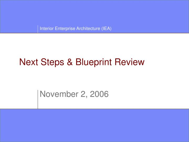 Next steps blueprint review