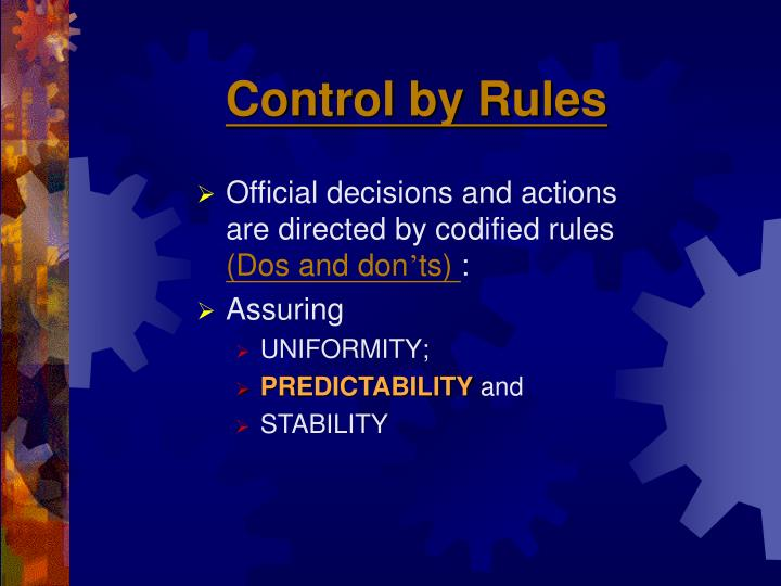 Control by Rules