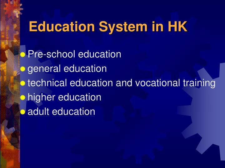 Education System in HK