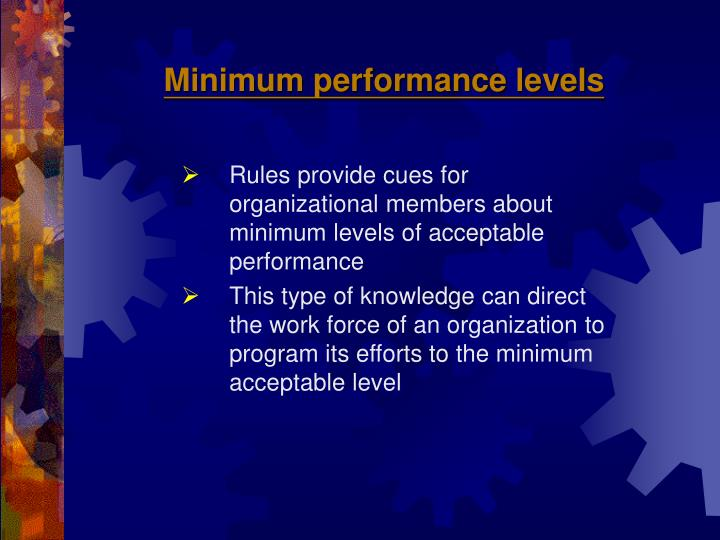 Minimum performance levels