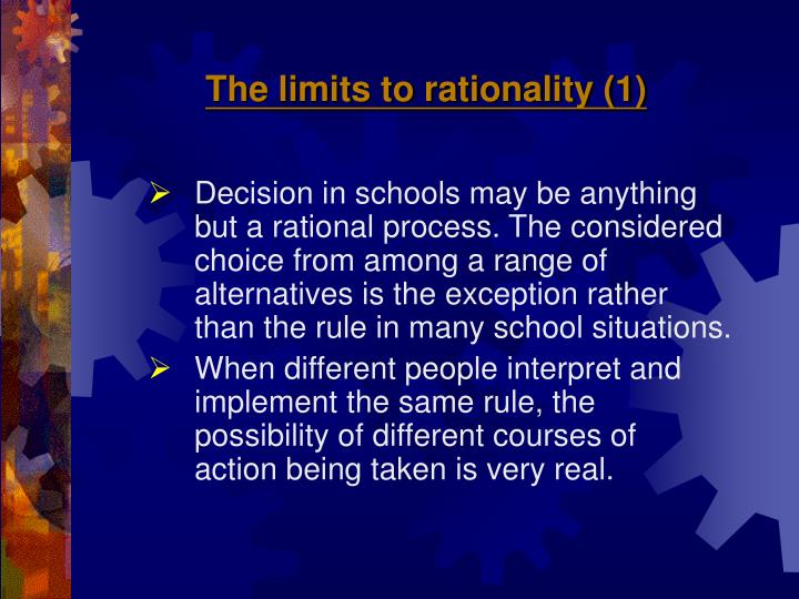 The limits to rationality (1)