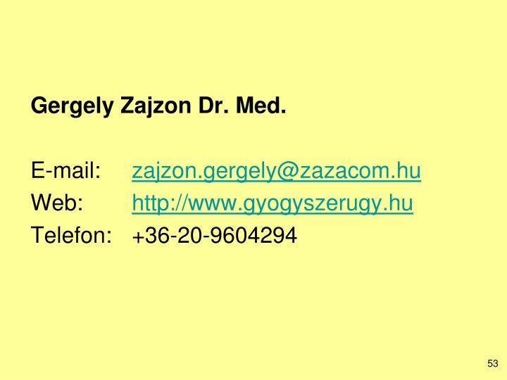 Gergely Zajzon Dr. Med.