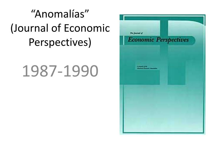 Anomal as journal of economic perspectives