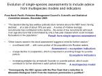 evolution of single species assessments to include advice from multispecies models and indicators