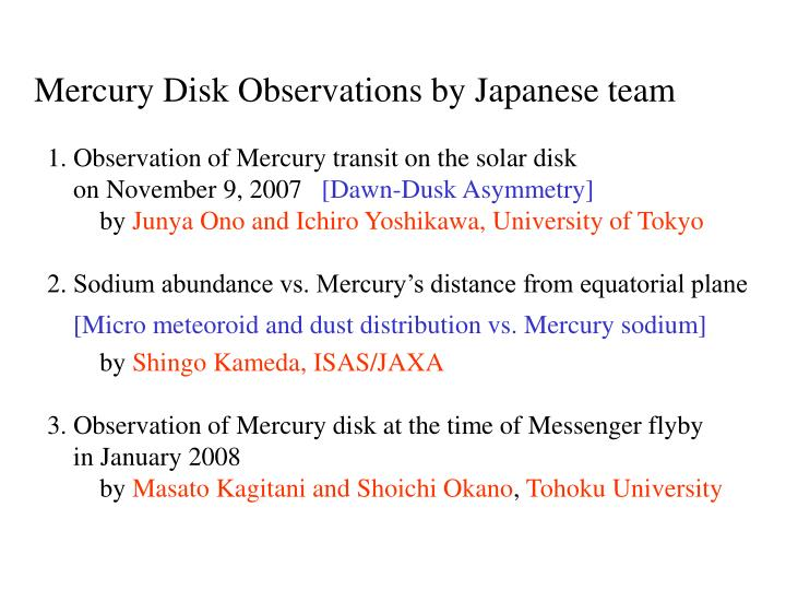 Mercury Disk Observations by Japanese team
