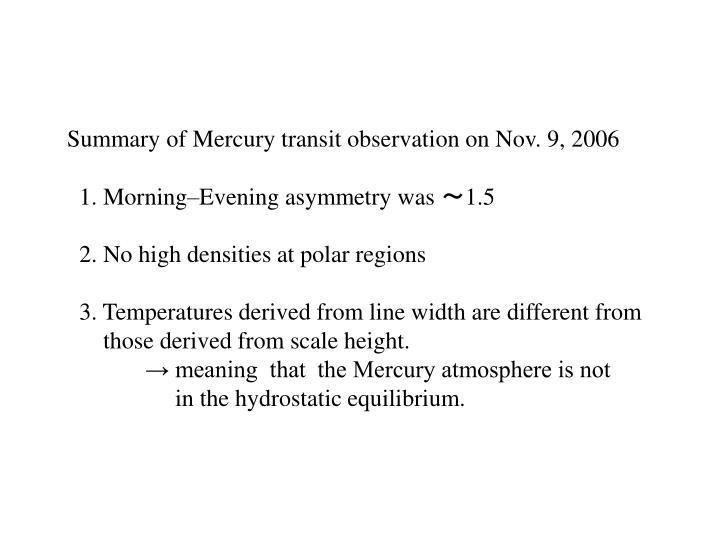 Summary of Mercury transit observation on Nov. 9, 2006