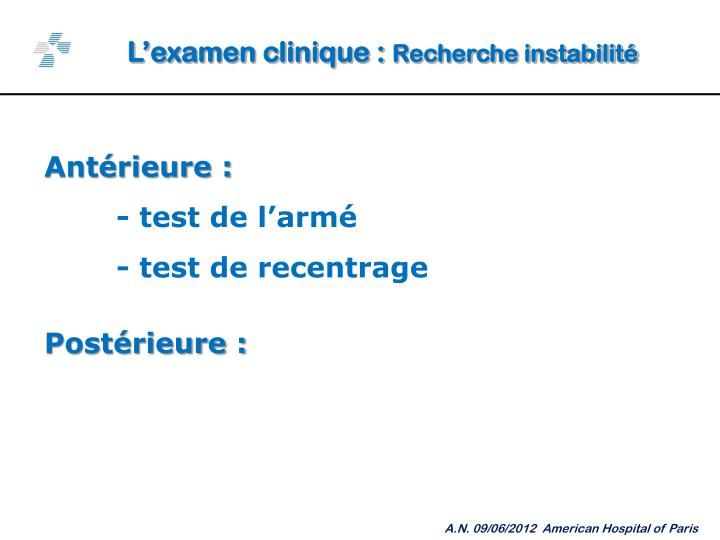 L'examen clinique :