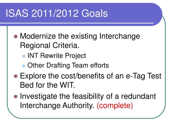 ISAS 2011/2012 Goals