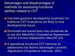 advantages and disadvantages of methods for assessing functional abilities related to cst