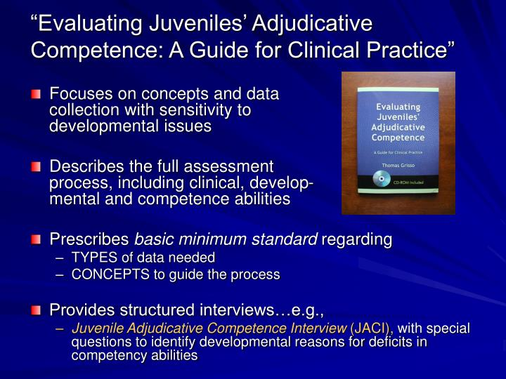 """Evaluating Juveniles' Adjudicative Competence: A Guide for Clinical Practice"""