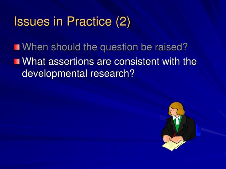Issues in Practice (2)