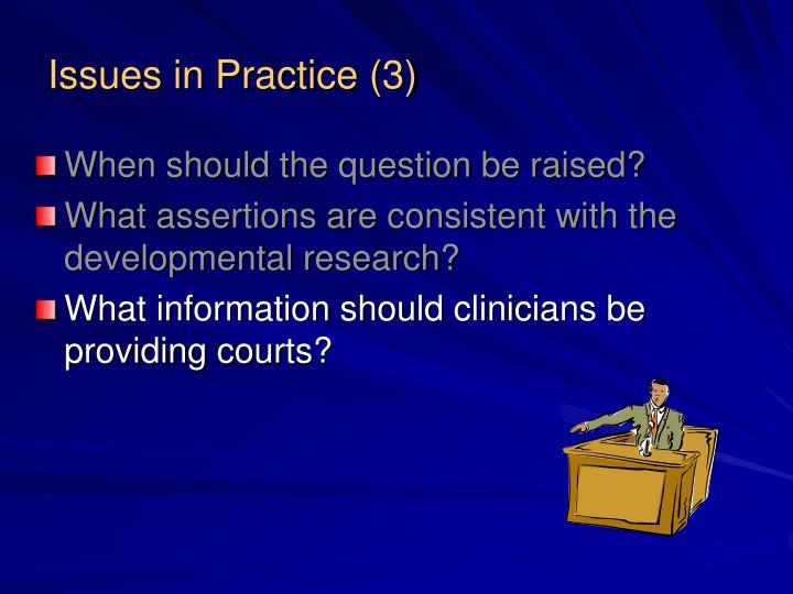 Issues in Practice (3)