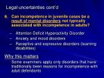 legal uncertainties cont d