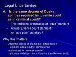 legal uncertainties