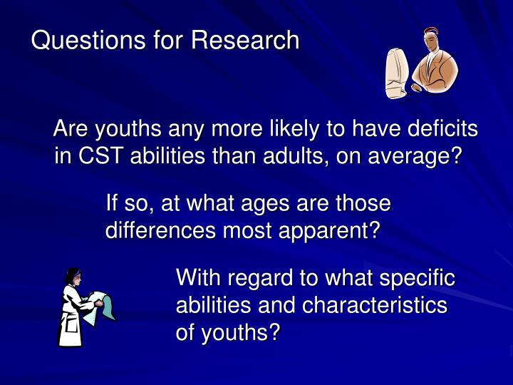 Questions for Research